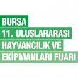 Bursa 11. Uluslararası Hayvancılık ve Ekipmanları Fuarı